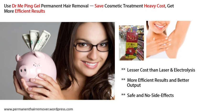 Does Dr Me Ping Gel Permanent Hair Removal Is Better Cost Saver